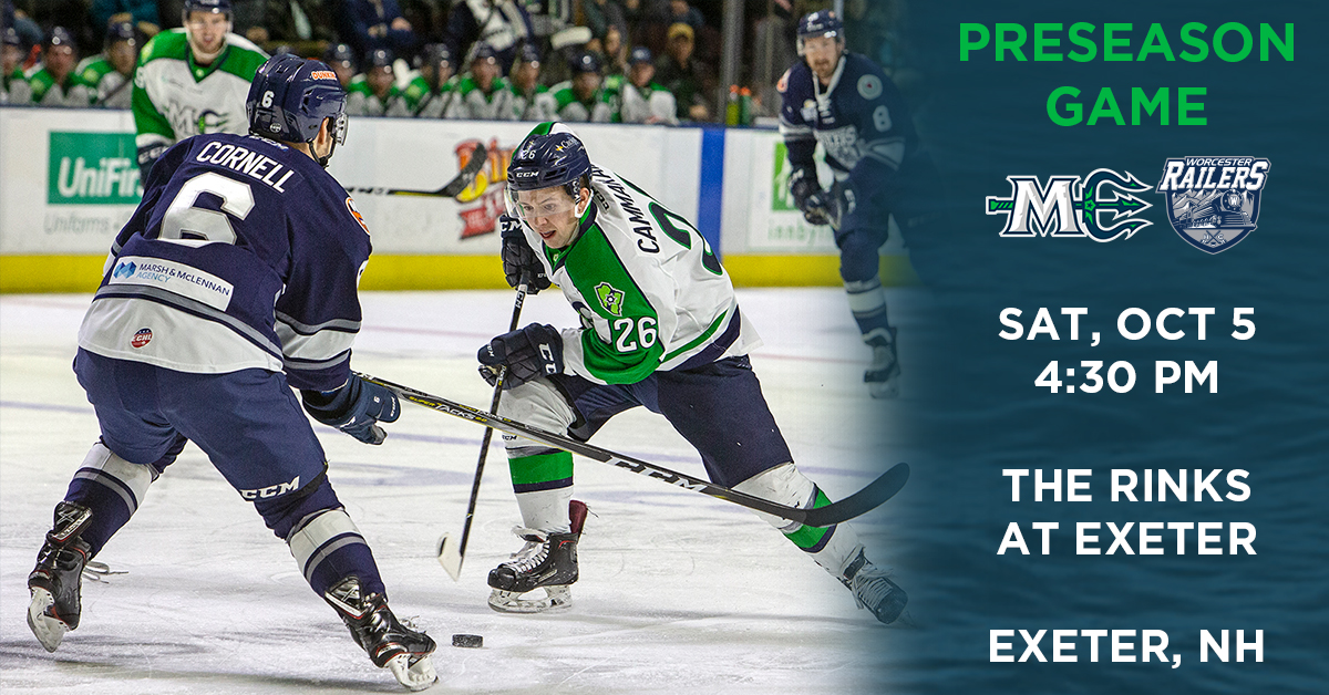 MARINERS TO HOST WORCESTER IN PRESEASON AT EXETER - Maine Mariners